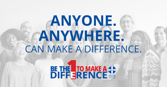 Mental Health First Aid - Be The One To Make A Difference