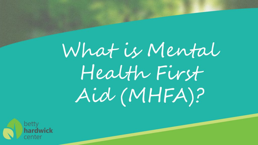 What is Mental Health First Aid MHFA